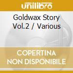 Goldwax Story Vol.2 cd musicale di ARTISTI VARI