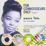 For connoiseurs only v.2 cd musicale di Artisti Vari