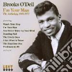 I'm your man (63-72) cd musicale di O'dell Brooks