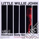 NINETEEN SIXTY SIX cd musicale di LITTLE WILLIE JOHN