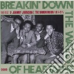 Breakin down the wallsof heartache cd musicale di Johnny & th Johnson