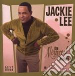 Jackie Lee - Mirwood Records Masters cd musicale di Lee Jackie