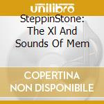 XL & SOUNDS MEMPHIS VOL.3                 cd musicale di Stone Steppin'