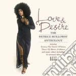 Patrice Holloway - Love & Desire cd musicale di The patrice holloway