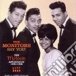 Say you motown anthology cd musicale di The monitors + 12 b.