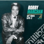 Bobby Marchan - Get Down With It cd musicale di Marchan Bobby