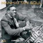 Manhattan Soul - Volume 2 cd musicale di Aa/vv manhattan soul