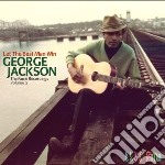 Let the best man win cd musicale di George jackson (fame