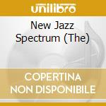 The new jazz spectrum - cd musicale di Artisti Vari