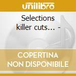 Selections killer cuts... - cd musicale di Black funk (c.frazier & o.)