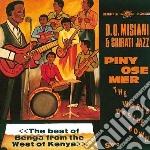D O Misiani & Shirati Jazz - Piny Ose Mer cd musicale di D.o.misiani & shirat