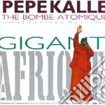 Gigantafrique! cd musicale di Kalle Pepe