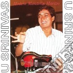 U. Srinivas - Modern Mandolin Maestro cd musicale di Srinivas U