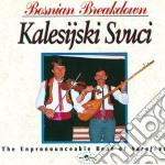 Bosnian breakdown cd musicale di Svuci Kalesijski