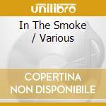 In the smoke trad.m.irish - raccolta celtica cd musicale di Artisti Vari