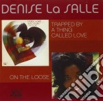 Traped by a thing called cd musicale di Denise la salle