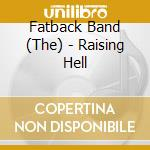 RAISING HELL cd musicale di FATBACK BAND