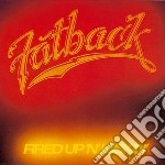 Fired up'n'kickin' cd musicale di The Fatback band
