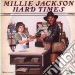 Hard times - jackson millie cd musicale di Millie Jackson