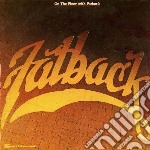 On the floor with fatback - fatback band cd musicale di The Fatback band