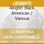 BLACK AMERICAN DANCE MUSIC cd musicale di ALRIGHT