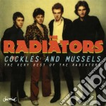 Cockles and mussels - cd musicale di Radiators The