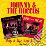Bop a dee bop a doo - cd musicale di Johnny & the roccos