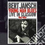 Young man blues live - jansch bert cd musicale di Jansch Bert