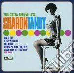 You gotta believ it's cd musicale di Tandy Sharon