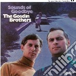 Gosdin Brothers - Sounds Of Goodbye cd musicale di The gosdin brothers