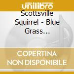 Blue grass favorites cd musicale di The scottsville squi