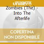 INTO THE AFTERLIFE cd musicale di ZOMBIES