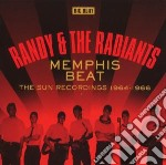 Randy & The Radiants - Memphis Beat - The Sun Recordings 1964-1 cd musicale di Randy & the radiants
