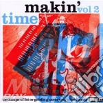 Makin  Time - No Lumps Of Fat Or Gristle Guaranteed Pl cd musicale di AA.VV.