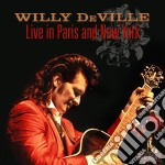 Live in paris & new york cd musicale di Willy Deville