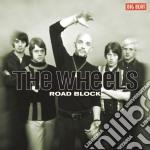 Wheels - Road Block cd musicale di Wheels The