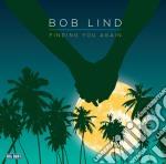 Bob Lind - Finding You Again cd musicale di Bob Lind