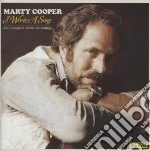 Marty Cooper - I Wrote A Song: The Complete 1970s Recor cd musicale di Marty Cooper