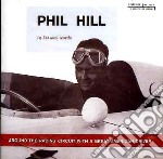 Phil Hill - Around The Racing Circuit With A Great American Driver cd musicale di Phil Hill