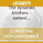 The dynamite brothers - earland charles o.s.t. cd musicale di Charles earland (ost)