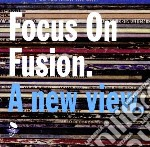 Focus On Fusion cd musicale di M.c.tyner/f.purim/j.hammond &