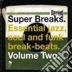 (LP VINILE) Super breaks vol.2 lp vinile di Artisti Vari