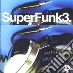 Super funk 3 cd musicale di S.senders/h.outlaws/
