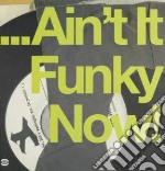 (LP VINILE) Ain t it funky now! lp vinile di Artisti Vari