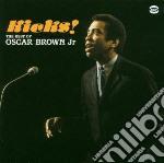 KICKS!/THE BEST OF cd musicale di BROWN OSCAR JR.