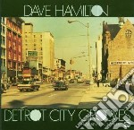 Detroit city grooves cd musicale di Hamilton Dave