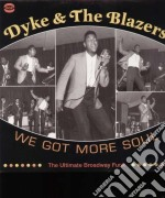 (LP VINILE) We got more soul- ultimate broadway funk lp vinile di Dyke & the blazers
