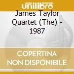 1987 cd musicale di JAMES TAYLOR QUARTET