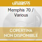 MEMPHIS 70 THE CITY FUNK SOUL 68/78 cd musicale di ARTISTI VARI