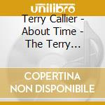 ABOUT TIME (1965-1982)                    cd musicale di CALLIER TERRY